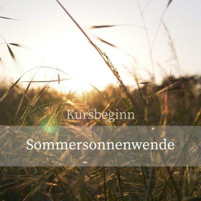 Kursbeginn Sommersonnenwernde