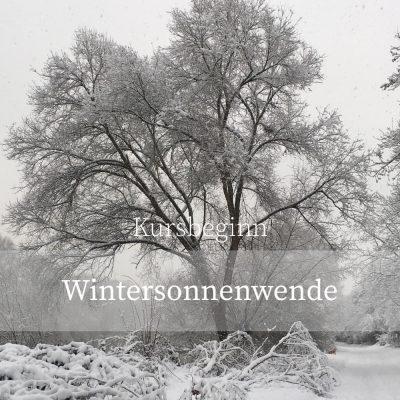 Kursbeginn Wintersonnenwende